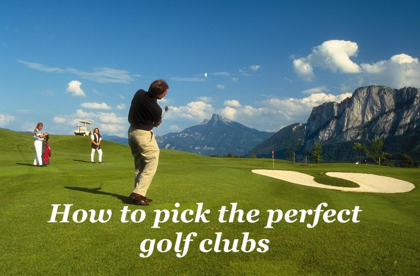 How to Pick the Perfect Golf Clubs