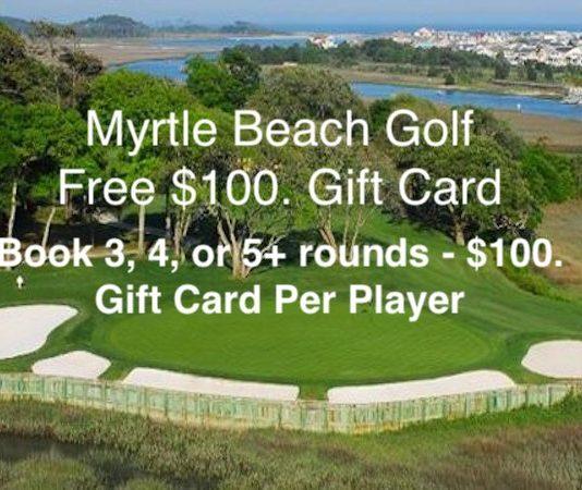 Free $100 Gift Card Myrtle Beach Golf